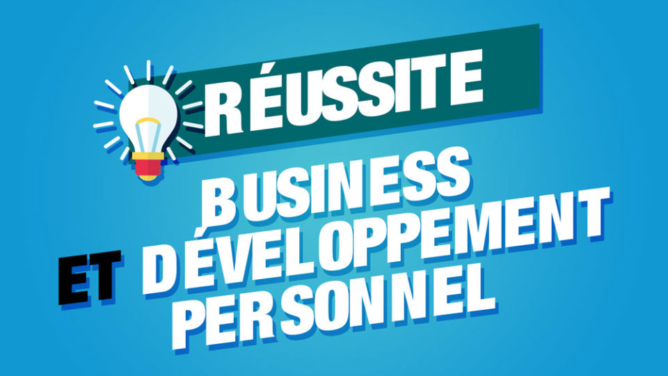 reussite business developpement personnel