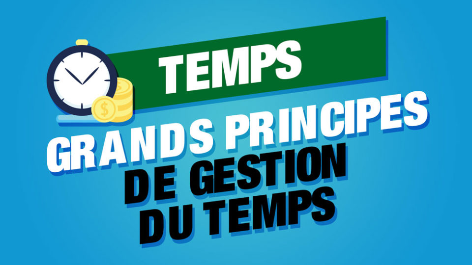 principes gestion du temps