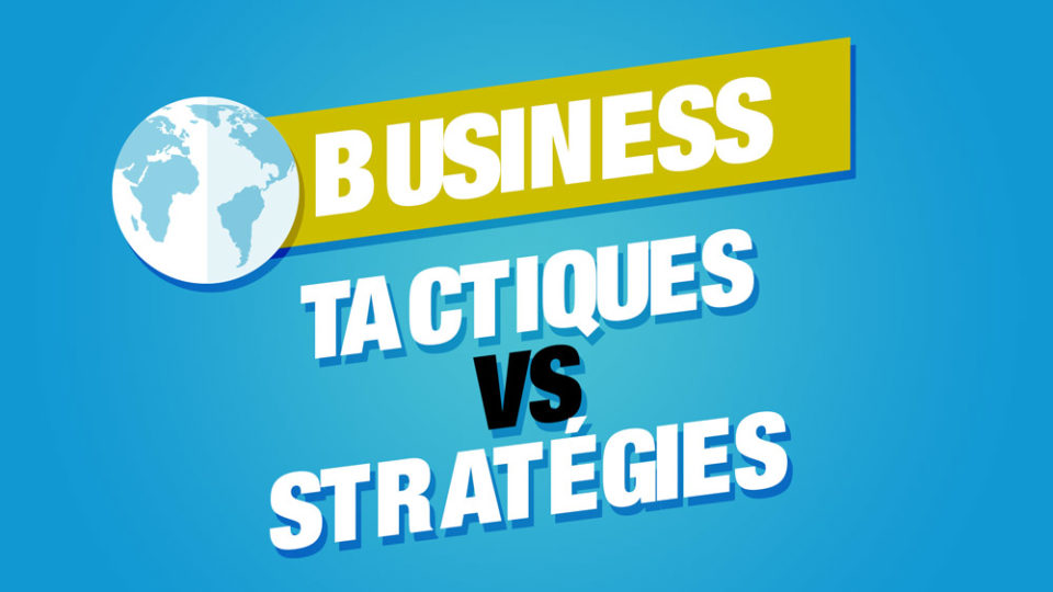 tactiques strategies