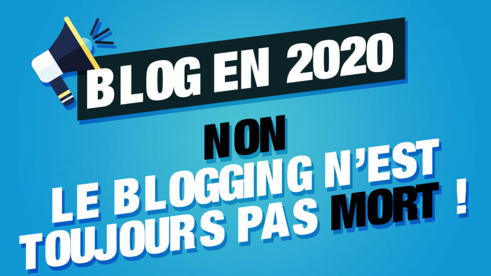 blogging mort 2020