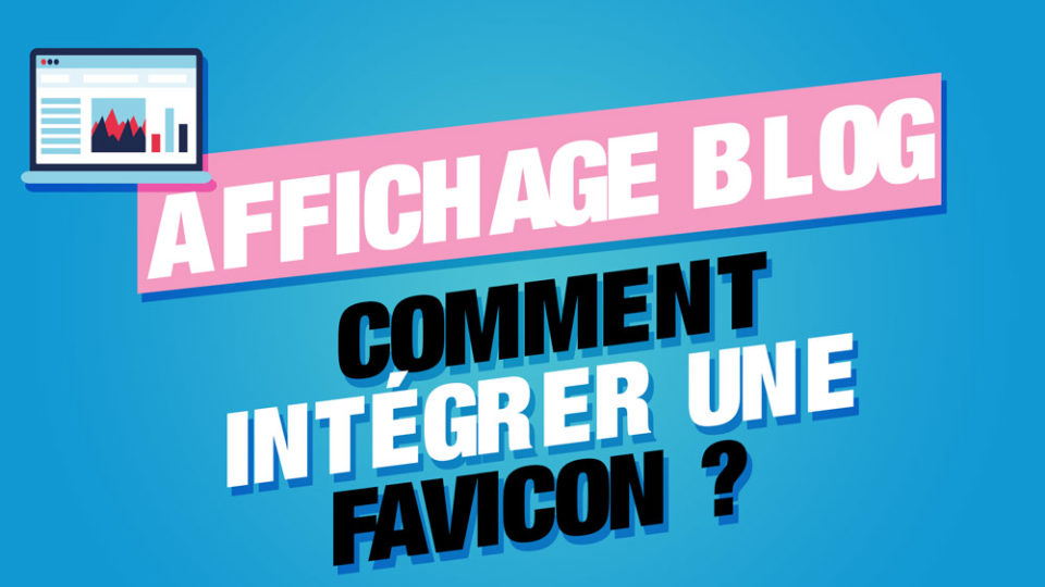 Integrer sa favicon sur son blog wordpress