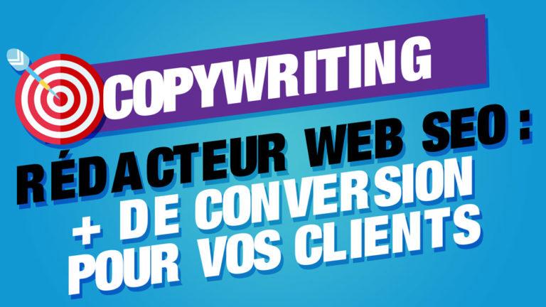 copywriting rédacteur web