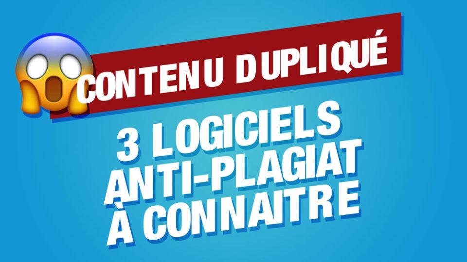 écrit sur fond rouge : le contenu dupliqué puis en dessous 3 logiciels anti-plagiat à connaitre
